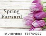spring forward message  a... | Shutterstock . vector #589764332