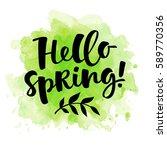 hello spring  lettering... | Shutterstock .eps vector #589770356