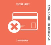 credit card payment denied... | Shutterstock .eps vector #589797638