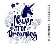 never stop dreaming... | Shutterstock .eps vector #589837376
