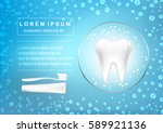toothpaste  toothbrush. human... | Shutterstock .eps vector #589921136