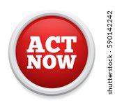 act now button   Shutterstock .eps vector #590142242
