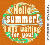 hello summer. i was waiting for ... | Shutterstock . vector #590253152