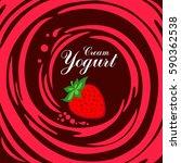 cream yogurt. appetizing... | Shutterstock .eps vector #590362538