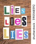 "words ""lies  lies  lies"" in cut ... 