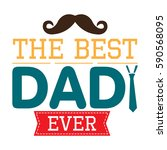 happy fathers day graphic...   Shutterstock .eps vector #590568095