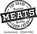 premium top grade meats butcher ... | Shutterstock .eps vector #590647082