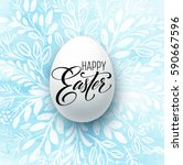happy easter lettering on the... | Shutterstock .eps vector #590667596
