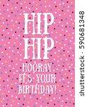 fun birthday card with confetti.... | Shutterstock .eps vector #590681348