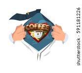 man open shirt to show coffee... | Shutterstock .eps vector #591181226