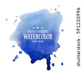 blue abstract aquarelle... | Shutterstock .eps vector #591233996