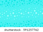 seamless blue water drops... | Shutterstock .eps vector #591257762