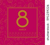 8 march women's day greeting... | Shutterstock .eps vector #591259226