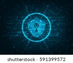cyber security concept  shield... | Shutterstock .eps vector #591399572