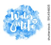 world water day watercolor... | Shutterstock .eps vector #591454835