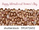 happy women's day  hand drawn... | Shutterstock .eps vector #591472652