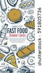 fast food vertical banner.... | Shutterstock . vector #591805736