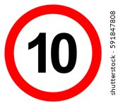 speed limit traffic sign 10 ... | Shutterstock .eps vector #591847808
