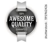 black awesome quality badge  ... | Shutterstock .eps vector #591962426