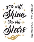 you will shine like the stars... | Shutterstock .eps vector #591998162