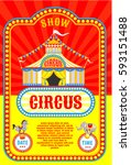 circus poster. circus tent.... | Shutterstock .eps vector #593151488
