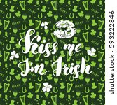kiss me  i'm irish. st patrick... | Shutterstock .eps vector #593222846