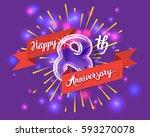 happy 8th anniversary. glass... | Shutterstock .eps vector #593270078