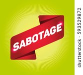 sabotage arrow tag sign. | Shutterstock .eps vector #593529872