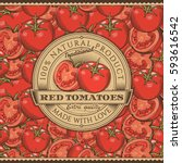 vintage red tomatoes label on... | Shutterstock .eps vector #593616542