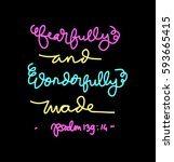 fearfully and wonderfully made. ... | Shutterstock .eps vector #593665415