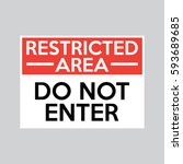 Restricted Area Do Not Enter...