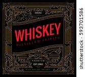 antique frame whiskey label... | Shutterstock .eps vector #593701586