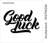 farewell quote  good luck poster | Shutterstock .eps vector #593796206