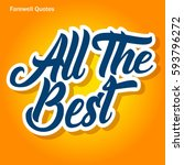 farewell quote  all the best... | Shutterstock .eps vector #593796272
