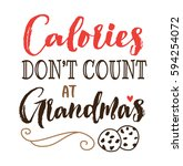 calories don't count at grandma'... | Shutterstock .eps vector #594254072