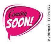 coming soon retro speech bubble | Shutterstock .eps vector #594447812
