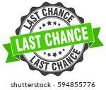 last chance. stamp. sticker....   Shutterstock .eps vector #594855776