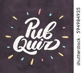pub quiz. chalkboard sign. | Shutterstock .eps vector #594984935