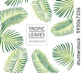 tropic leaves background with... | Shutterstock .eps vector #595067336