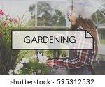 gardening word on plants... | Shutterstock . vector #595312532