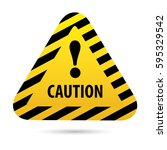 sign warning  danger. vector... | Shutterstock .eps vector #595329542