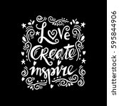love create  inspire  ... | Shutterstock .eps vector #595844906