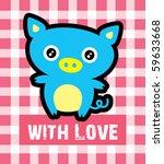 cute fatty pig love card | Shutterstock .eps vector #59633668