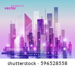 abstract modern night city... | Shutterstock .eps vector #596528558