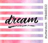 dream hand drawn lettering on... | Shutterstock .eps vector #596660222