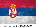 serbia   serbian flag on old... | Shutterstock . vector #596737478