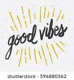 good vibes brush script hand...   Shutterstock .eps vector #596880362