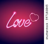 neon icon love vector... | Shutterstock .eps vector #597183845