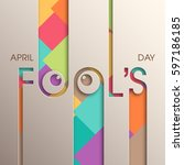 illustration of april fool's... | Shutterstock .eps vector #597186185