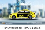 realistic taxi car infographic. ... | Shutterstock .eps vector #597311516